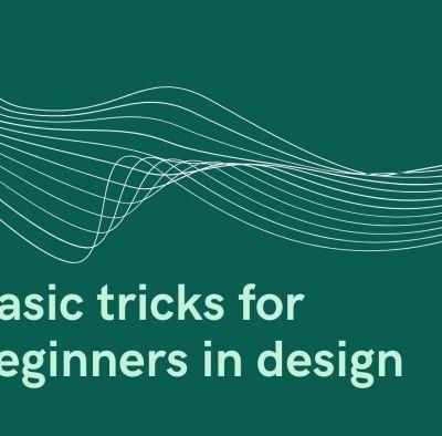 Basic tricks for beginners in design
