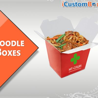 Custom Noodle Boxes-Amazing and Eye Catching Packaging