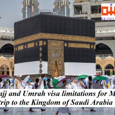 Hajj and Umrah visa limitations for Making a trip to the Kingdom of Saudi Arabia