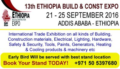 13th ETHIOPIA BUILD & CONST EXPO  21 - 25  SEPTEMBER 2016